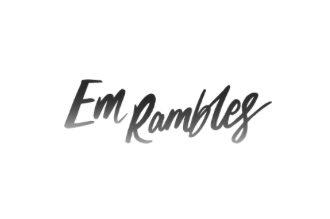 Em Rambles